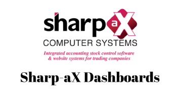 Sharp-aX Dashboards – at a glance control of your business processes and customer information