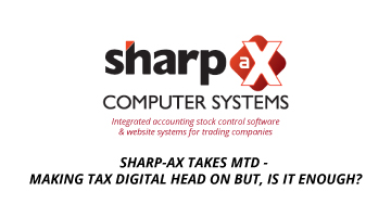 Sharp-aX Takes MTD – Making Tax Digital Head on but, is it enough?